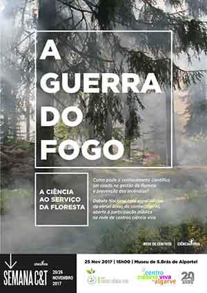 cartaz a guerra do fogo, a ciência ao serviço da floresta