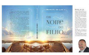 Manuel da Luz lança novo livro «Em nome do Filho»