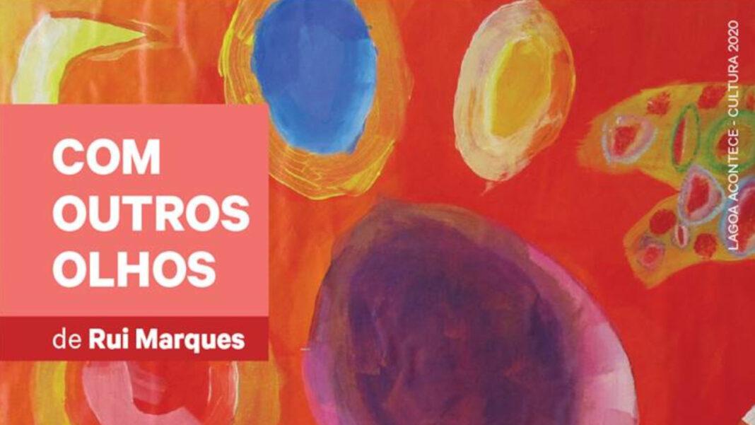 «Com Outros Olhos» de Rui Marques