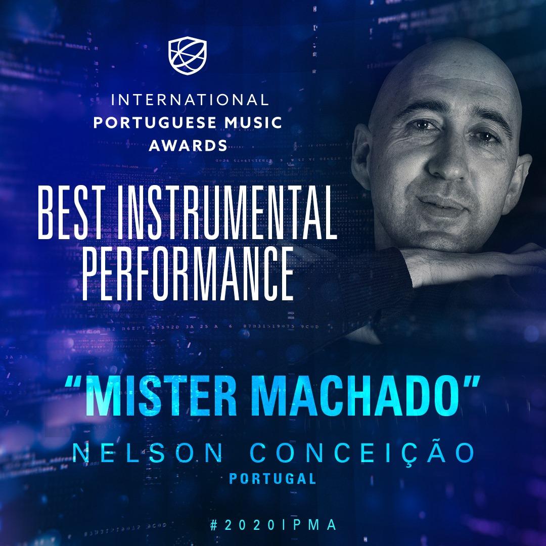 Mister Machado, de Nelson Conceição. Best Instrumental Performance. IPMA 2020.