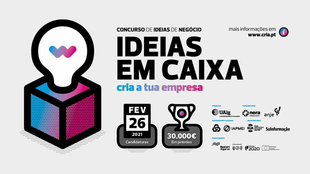 A Universidade do Algarve (UAlg), através da Divisão de Empreendedorismo e Transferência de Tecnologia - CRIA, em parceria com a Associação Empresarial da Região do Algarve (NERA) e a Associação Nacional de Jovens Empresários (ANJE), organiza a 7ª edição do Concurso «Ideias em Caixa».