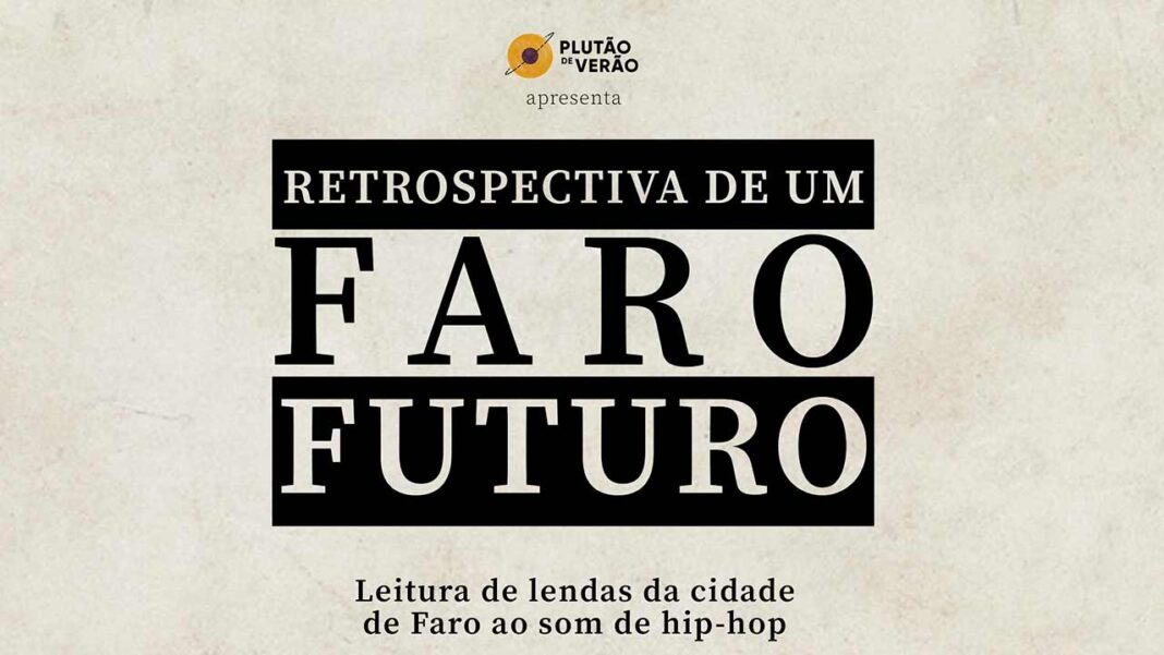 Retrospetiva de um Faro Futuro